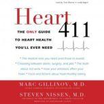 Heart 411 The Only Guide to Heart Health You'll Ever Need, Marc Gillinov, MD, and Steven Nissen, MD
