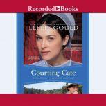 Courting Cate, Leslie Gould