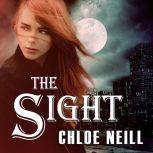 The Sight, Chloe Neill