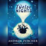 Twelve Nights, Andrew Zurcher