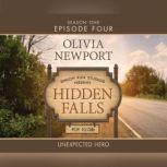 Unexpected Hero, Olivia Newport
