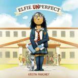 Elfie Unperfect, Kristin Mahoney