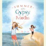 Summer of the Gypsy Moths, Sara Pennypacker