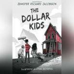 The Dollar Kids, Jennifer Richard Jacobson