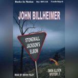 Stonewall Jackson's Elbow, John Billheimer