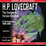 H.P. Lovecraft: The Complete Fiction Omnibus II: The Prime Years 1926-1936, H.P. Lovecraft