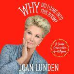 Why Did I Come into This Room? A Candid Conversation about Aging, Joan Lunden