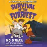 Survival of the Furriest, Mo O'Hara