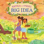 Kamala and Maya's Big Idea, Meena Harris