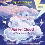 Misty the Cloud: A Very Stormy Day, Dylan Dreyer