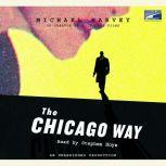 The Chicago Way, Michael Harvey
