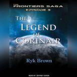 The Legend of Corinair, Ryk Brown