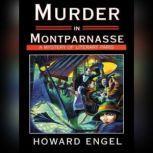 Murder In Montparnasse, Howard Engel