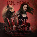 Wolf Unleashed, D.N. Hoxa