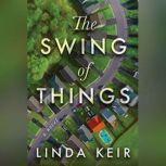 The Swing of Things, Linda Keir