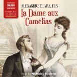 La Dame aux Came´lias, Alexandre Dumas (père)