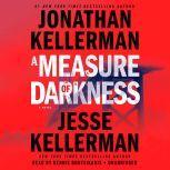 A Measure of Darkness, Jonathan Kellerman