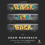 Rage Is Back, Adam Mansbach