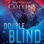 Double Blind, Brandilyn Collins