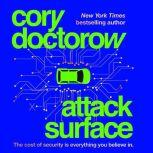 Attack Surface, Cory Doctorow