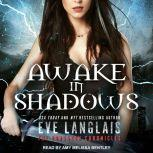 Awake in Shadows, Eve Langlais