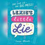 Lexie's Little Lie, Emma Shevah