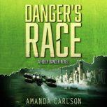 Danger's Race, Amanda Carlson
