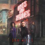 Ones and Zeroes, Dan Wells