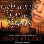 The Wicked House of Rohan, Anne Stuart