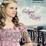 Calypso Magic, Catherine Coulter
