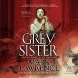 Grey Sister, Mark Lawrence