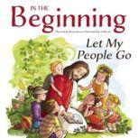 In the Beginning: Let My People Go, Kevin Herren