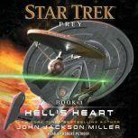 Prey: Book  One: Hell's Heart, John Jackson Miller