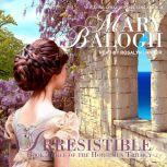 Irresistible, Mary Balogh