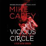 Vicious Circle, Mike Carey