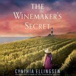 The Winemaker's Secret, Cynthia Ellingsen