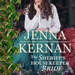 The Sheriff's Housekeeper Bride Western Christmas Historical Brides Romance, Jenna Kernan