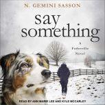 Say Something, N. Gemini Sasson