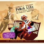 Porch Lies Tales of Slicksters, Tricksters, and other Wily Characters, Patricia McKissack