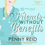 Friends Without Benefits, Penny Reid
