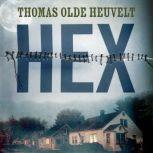 Hex, Thomas Olde Heuvelt