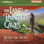 The Land of Painted Caves, Jean M. Auel