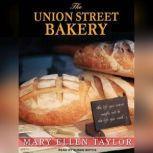 The Union Street Bakery, Mary Ellen Taylor