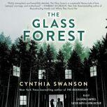 The Glass Forest, Cynthia Swanson