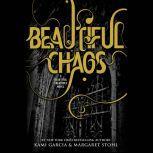 Beautiful Chaos, Kami Garcia