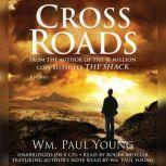 Cross Roads, Wm. Paul Young