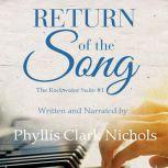 Return of the Song, Phyllis Clark Nichols