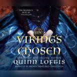Viking's Chosen, The, Quinn Loftis