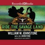 Ride the Savage Land, William W. Johnstone