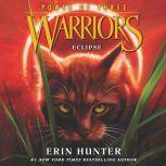Warriors: Power of Three #4: Eclipse, Erin Hunter